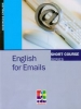English for Emails. Short Course Series