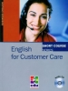 English for Customer Care+audio CD. Short Course Series