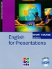 English for Presentations+audio CD. Short Course Series