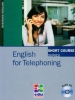 English for Telephonig+audio CD. Short Course Series