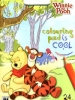 Kubuś Puchatek. Winnie The Pooh (3+) - Colouring pad is cool