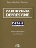 Zaburzenia depresyjne. DSM-5 Selections