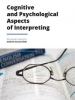 Cognitive and Psychological Aspect of Interpreting
