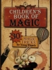 Children's Book of Magic. 30 Magic Tricks for Young Wizards
