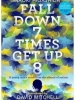 Fall Down 7 Times,  Get Up 8. A young man's voice from the silence of autism