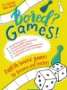 Bored? Games! English board games for learners and teachers